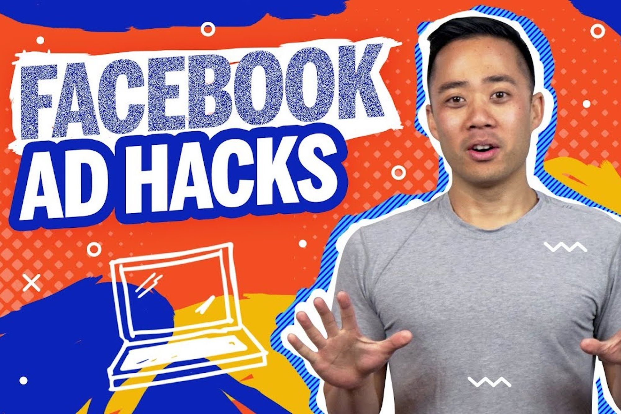 How to Get the Most Out of Your Facebook Ads